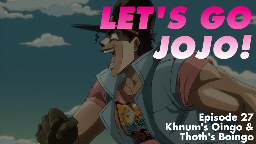 Let's Go JoJo Part 27